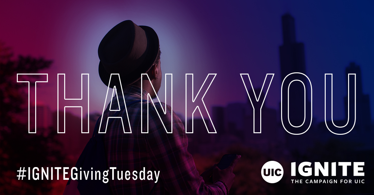 Give back by supporting UIC on #GivingTuesday!