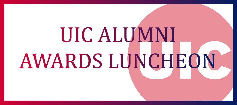 UIC Alumni Awards Luncheon 2017